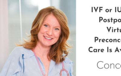 IVF Cycle Postponed?Start Virtual Preconception Carewith Conceive Health